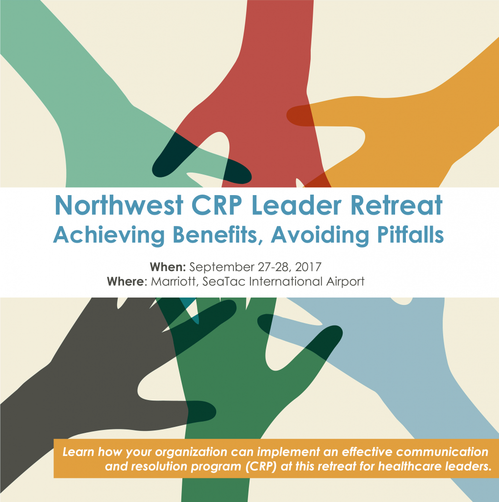Northwest CRP Leader Retreat: Achieving Benefits, Avoiding Pitfalls