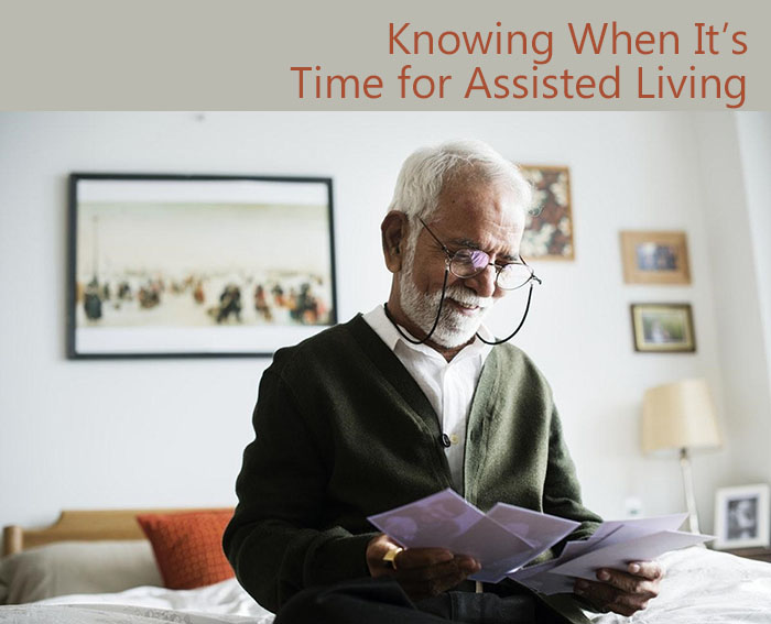KNOWING WHEN IT'S TIME FOR ASSISTED LIVING